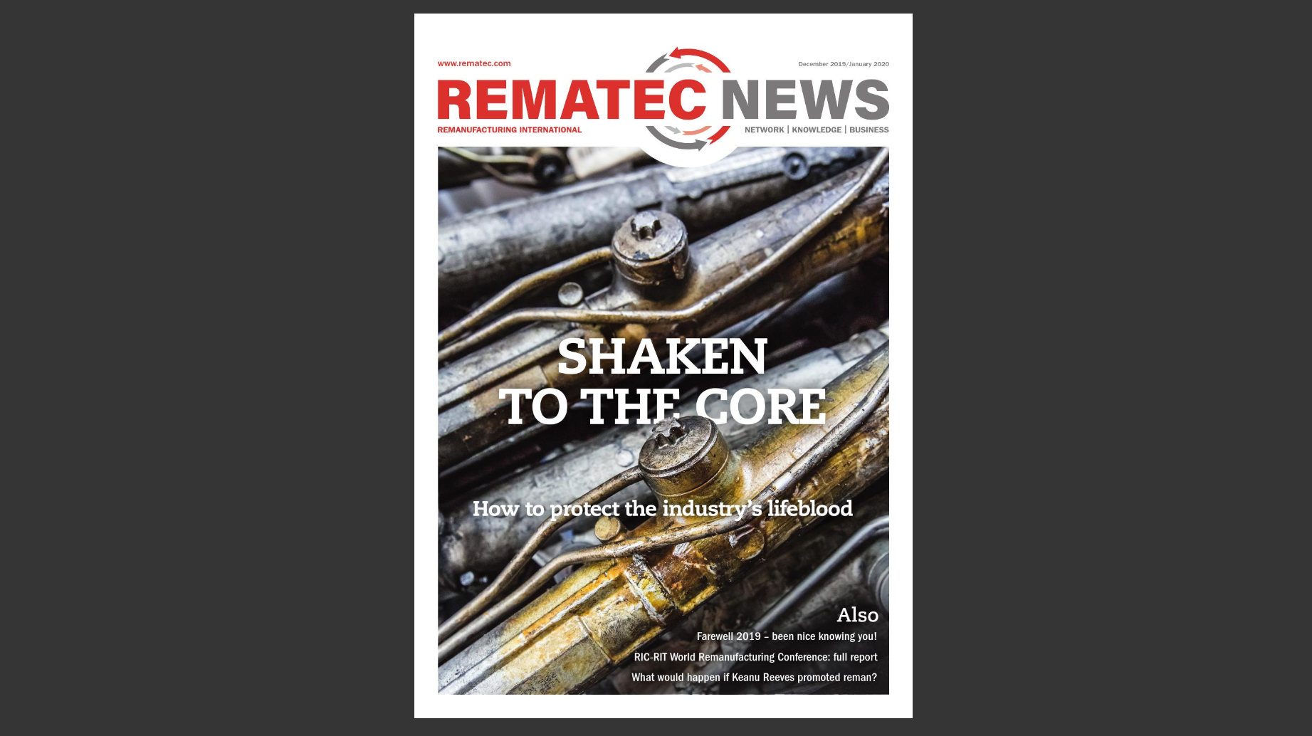 Latest edition Rematec News: Shaken to the core